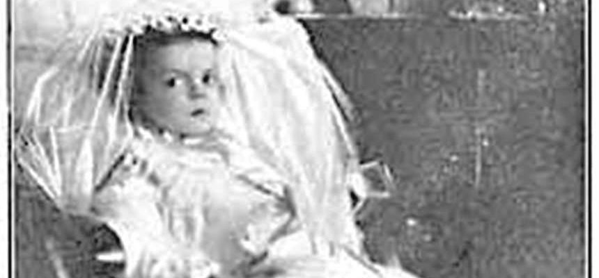 """Little Nellie of Holy God""""--The Toddler Who Inspired a Pope"""